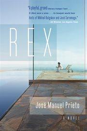 Rex: a novel cover image