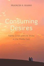Consuming Desires
