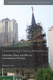 Constructing China's Jerusalem