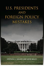 U.S. presidents and foreign policy mistakes cover image