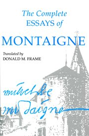 The complete essays of Montaigne cover image