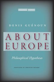 About Europe : philosophical hypotheses cover image