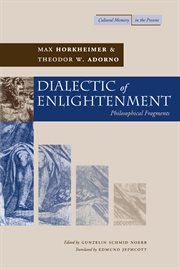 Dialectic of enlightenment : philosophical fragments cover image