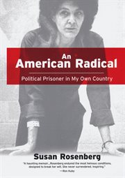An American radical : political prisoner in my own country cover image