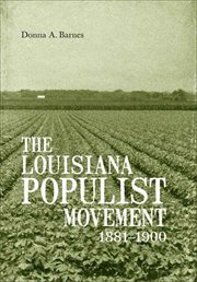 The Louisiana Populist Movement, 1881-1900