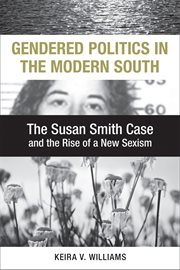 Gendered Politics in the Modern South