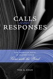 Calls and Responses