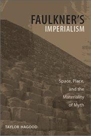Faulkner's Imperialism