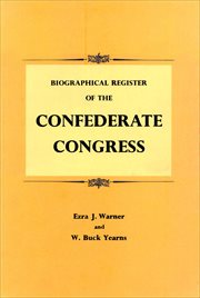 Biographical Register of the Confederate Congress