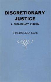 Discretionary Justice