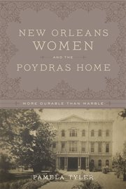 New Orleans Women and the Poydras Home