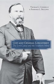 God and General Longstreet