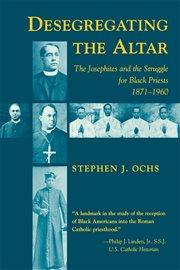 Desegregating the Altar