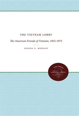 Cover image for The Vietnam Lobby