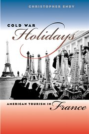 Cold War holidays: American tourism in France cover image