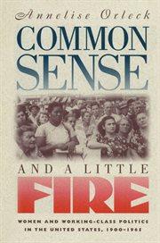 Common Sense & A Little Fire