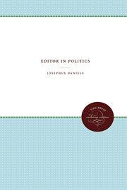 Editor in politics cover image