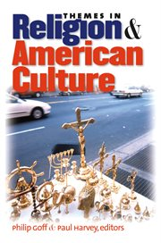 Themes in religion and American culture cover image