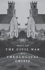 The Civil War as a theological crisis cover image