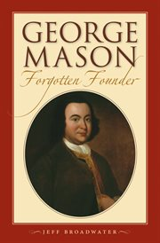 George Mason, forgotten founder cover image