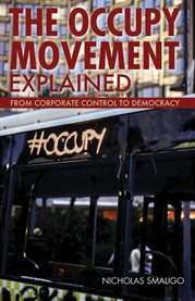 The Occupy movement explained: from corporate control to democracy cover image
