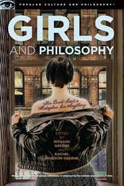 Girls and philosophy: this book isn't a metaphor for anything cover image