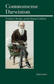Commonsense Darwinism