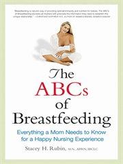 The ABCs of Breastfeeding