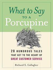 What to Say to A Porcupine