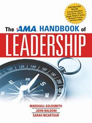 The AMA Handbook of Leadership