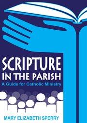 Scripture in the Parish