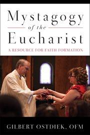 Mystagogy of the Eucharist