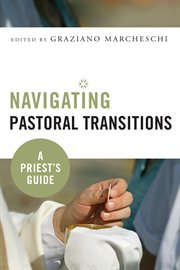 Navigating Pastoral Transitions
