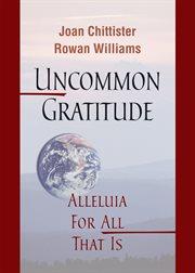 Uncommon Gratitude
