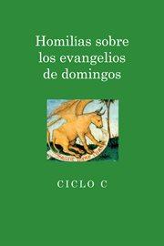 Homilias sobre los evangelios de domingos