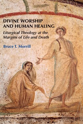 Cover image for Divine Worship And Human Healing