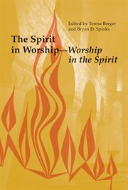 The Spirit in Worship, Worship in the Spirit