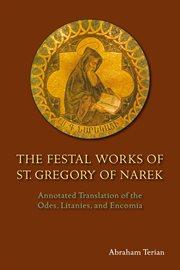 The Festal Works of St. Gregory of Narek