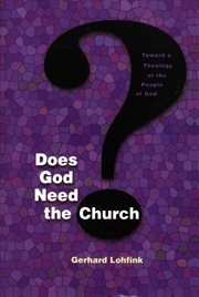Does God Need the Church?