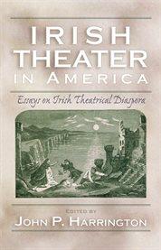 Irish Theater in America