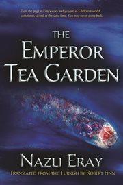 The emperor tea garden cover image
