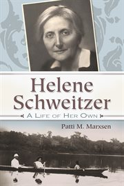 Helene Schweitzer: a life of her own cover image