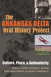 The Arkansas Delta Oral History Project