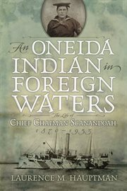 An Oneida Indian in Foreign Waters
