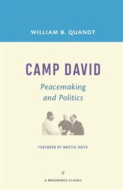 Camp David : peacemaking and politics cover image