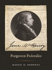 James McHenry, forgotten Federalist cover image
