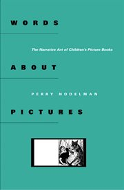 Words about pictures : the narrative art of children's picture books cover image