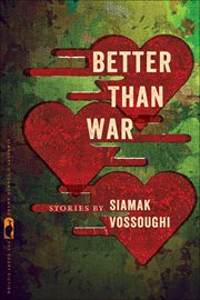 Better than war : stories cover image