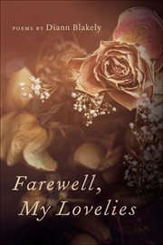 Farewell, my lovelies : poems cover image