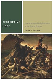 Redemptive hope : from the age of enlightenment to the age of Obama cover image